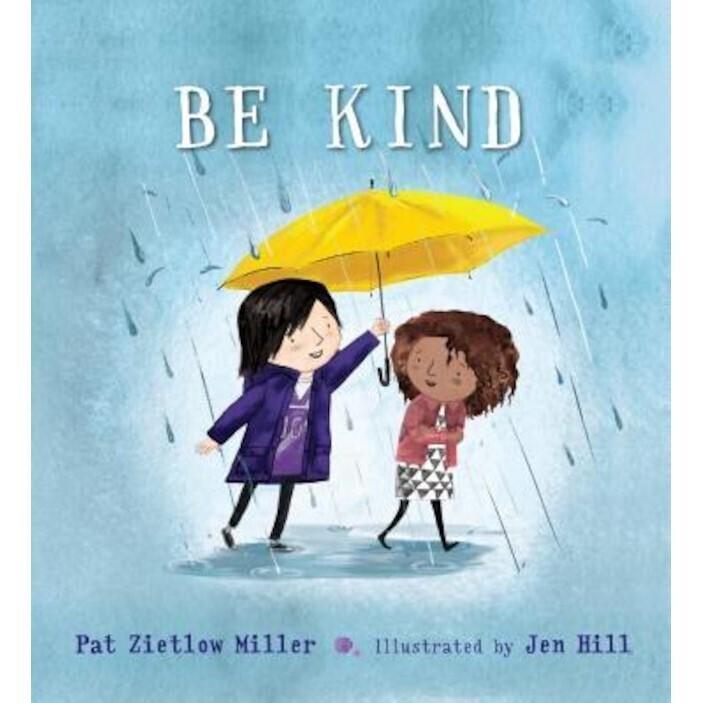 BE KIND - Pat Zietlow Miller -